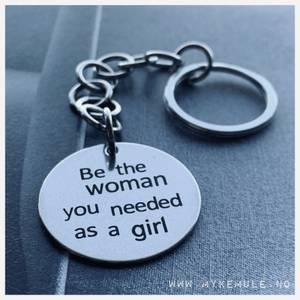 Bilde av KEY WORDS, «Be the woman...»
